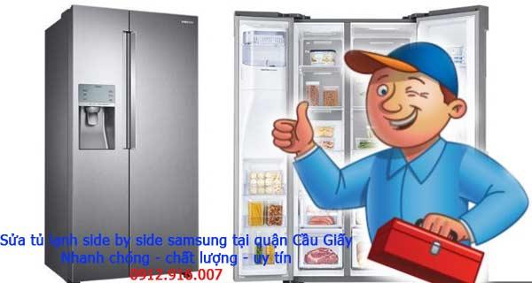 Sửa tủ lạnh side by side Samsung quận Cầu Giấy